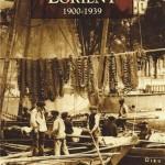 Lorient 1900 - 1939 / Mémoire en Images / Jean-Yves Le Lan et Michel Briant