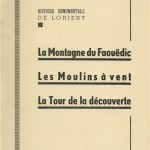 Histoire monumentale de Lorient – La montagne du Faouëdic, les moulins à vent, la Tour de la découverte