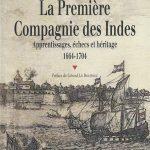 La premiere Compagnie des Indes - Marie Ménard-Jacob – Préface de Gérard Le Bouëdec
