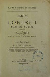Histoire de Lorient - Port de Guerre - François Jéguou