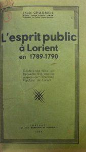 L'esprit public à Lorient en 1789 - 1790 - Louis Chaumeil
