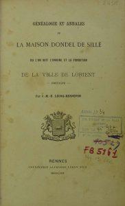 La Maison Dondel de Sillé où l'on voit l'origine et la fondation de la ville de Lorient - J.m. Lecoq-Kerneven