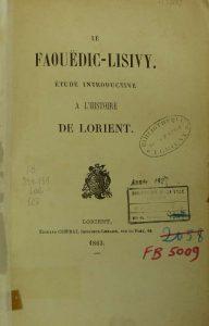 Le Faouëdic - Lisivy - Etude introductive à l'Histoire de Lorient
