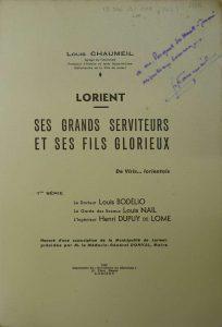 Lorient - Ses grands Serviteurs et ses Fils Glorieux - Louis Bodélio - Louis Nail - Henry Dupuy de Lôme - Louis Chaumeil