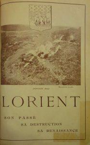 Lorient - Son passé - Sa destruction - Sa renaissance