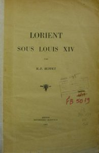Lorient sous Louis XIV - Henri François Buffet