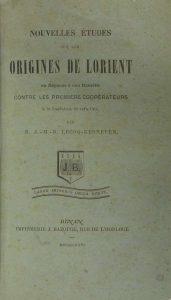 Nouvelles Etudes sur les origines de Lorient - J. M. R. Lecoq-Kerneven