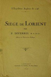 Siège de Lorient - - L'expédition Anglaise de 1746 - P. Diverres - Lorient - Imprimerie