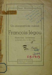 Un compatriote oublié - François Jegou - Historien Lorientais - René Maurice - Imprimerie du Nouvelliste