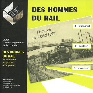 Des hommes du rail - un cheminot, un postier, un voyageur