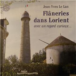 Flâneries dans Lorient avec un regard curieux - Jean-Yves Le Lan