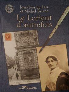 Le Lorient d'autrefois - Jean-Yves Le Lan - Michel Briant