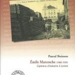 Emile Marcesche (1868 - 1939) Capitaine d'industrie à Lorient - Pascal Boisson
