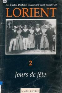 Les cartes postales anciennes nous parlent de Lorient - Volume 2 – Jours de Fête – M. et Mme LECLERE