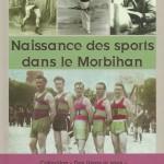 Naissance des sports dans le Morbihan - Stéphane Gachet